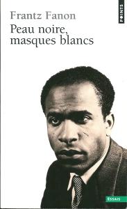 French cover of Black Skin, White Masks, by Frantz Fanon