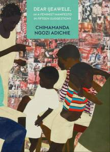 the cover of dear Ijeawele, by Chimamanda Ngozi Adichie. An illustration representing black children playing under the care of two adults. The background is a collage of real photos of people in various poses.