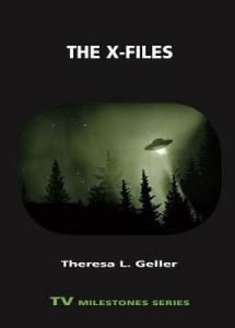 cover of The X-Files, by Theresa L Geller. A flying saucer flies over and illuminates a dark forest.