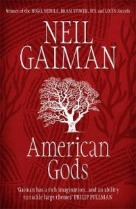 The cover of American Gods. It is red, with trees and branches meshed in the background. In the middle is the author's name at the top, in upper case letters, and the title at the bottom, in lower case. Between them, also white and standing out, is a tree.
