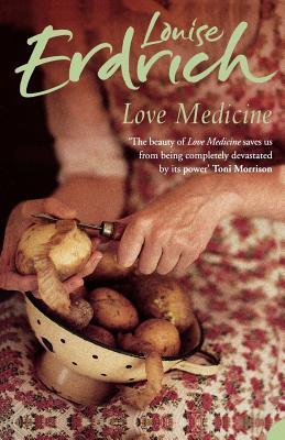 """The UK cover of Love Medicine. A woman is sitting peeling potatoes from a sieve in her lap. The focus is on her hands. She is wearing a flowery dress, her sleeves are rolled up. Her face is not visible, and her chest is out of focus. The name of the author, Louise Erdrich, is stamped across the top in a green font meant to evoke handwriting. The title of the book is in standard letters underneath, and below is a quote from Toni Morrison: """"The beauty of Love Medicine saves us from being completely devastated by its power."""""""